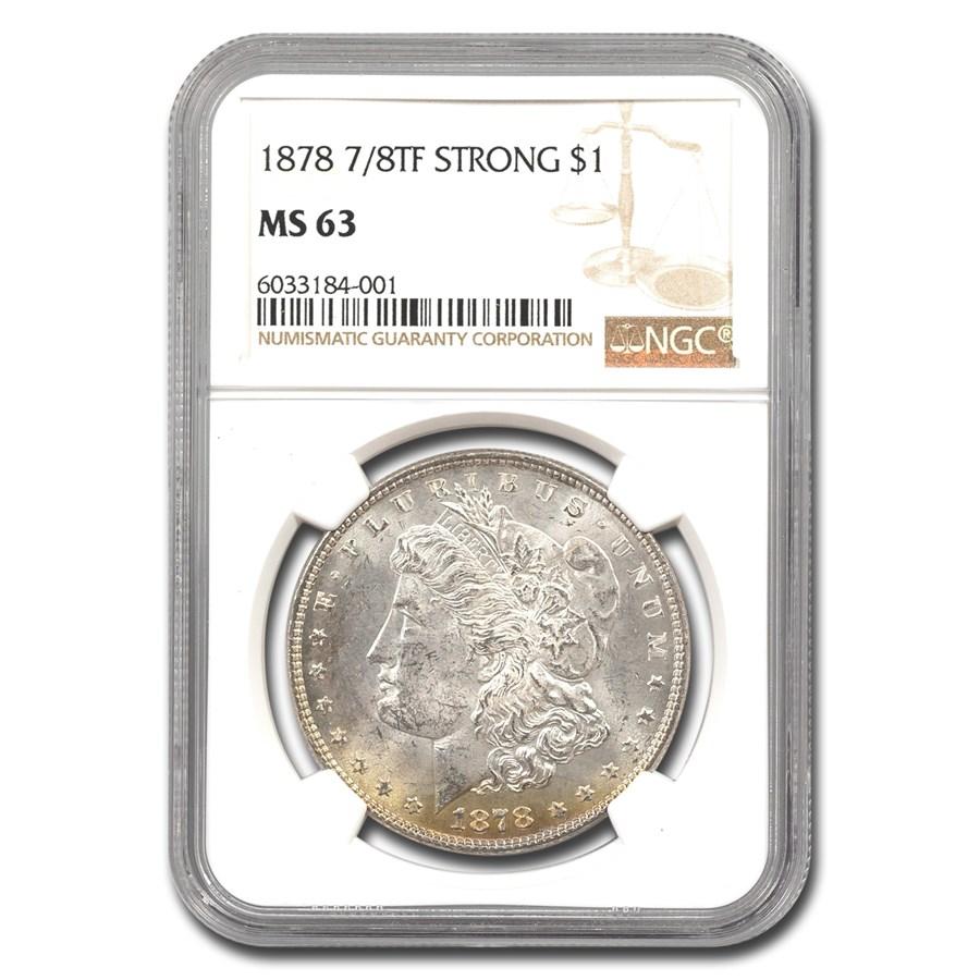 1878 Morgan Dollar 7/8 TF MS-63 NGC (Strong)