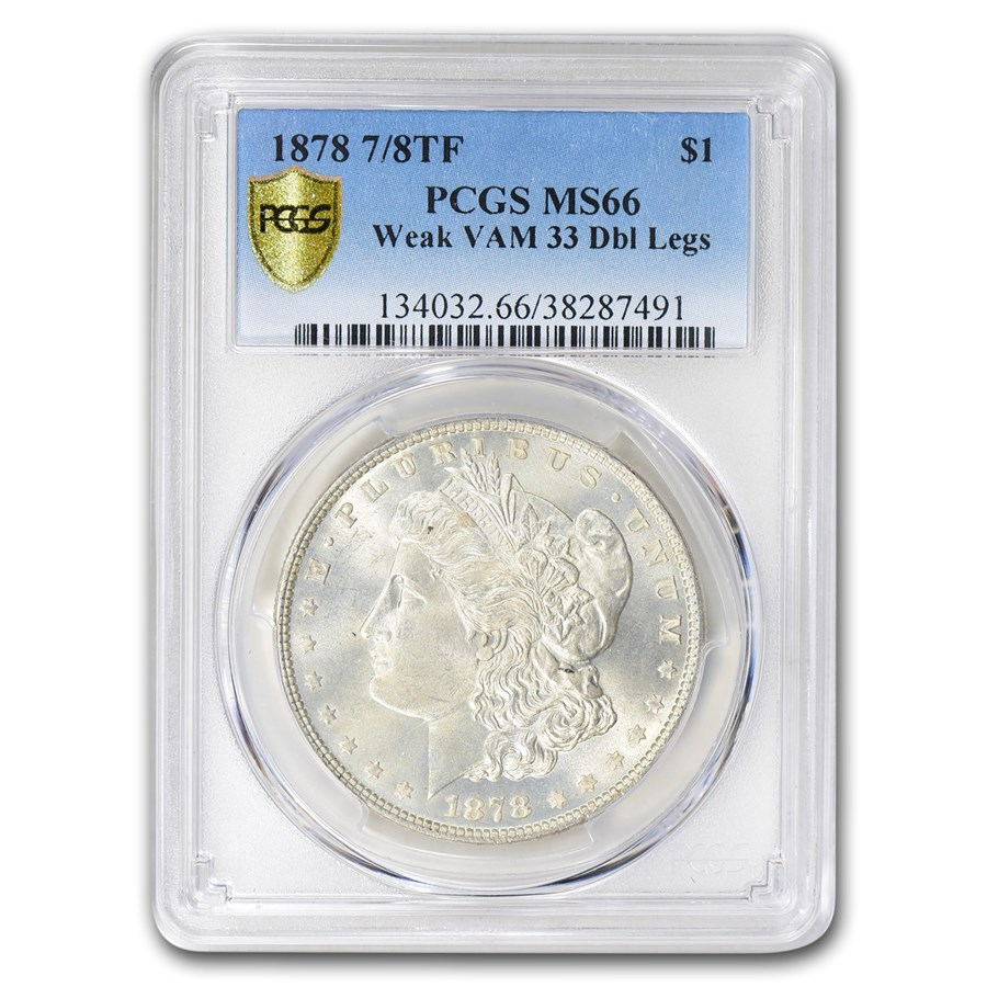 1878 Morgan Dollar 7/8 TF MS-66 PCGS (Weak VAM 33 Dbl Legs)