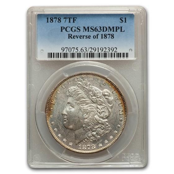 1878 Morgan Dollar 7 TF Rev of 78 MS-63 DMPL PCGS