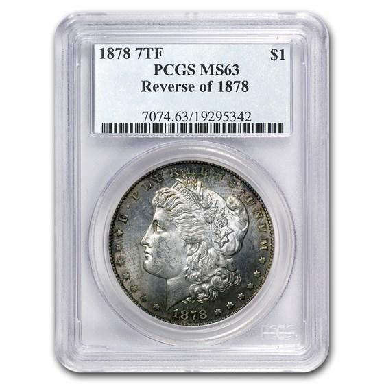 1878 Morgan Dollar 7 TF Rev of 78 MS-63 PCGS (Toned)