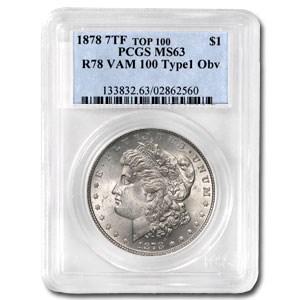 1878 Morgan Dollar 7 TF Rev of 78 MS-63 PCGS (VAM-100, Typ-1 Obv)
