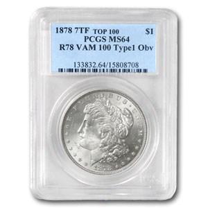 1878 Morgan Dollar 7 TF Rev of 78 MS-64 PCGS (VAM-100 Type-1 Obv)