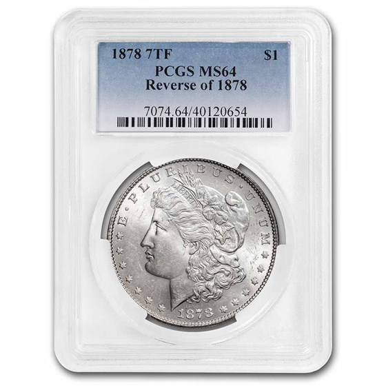 1878 Morgan Dollar 7 TF Rev of 78 MS-64 PCGS