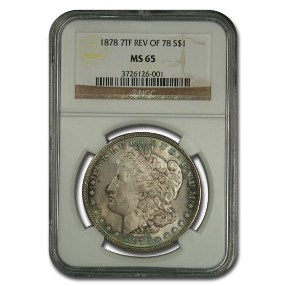 1878 Morgan Dollar 7 TF Rev of 78 MS-65 NGC