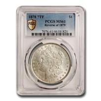 1878 Morgan Dollar 7 TF Rev of 79 MS-61 PCGS