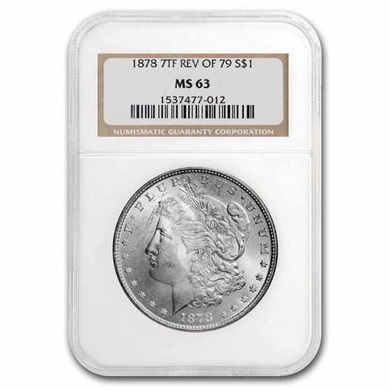1878 Morgan Dollar 7 TF Rev of 79 MS-63 NGC
