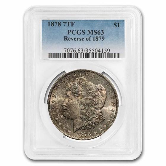 1878 Morgan Dollar 7 TF Rev of 79 MS-63 PCGS (Toned)