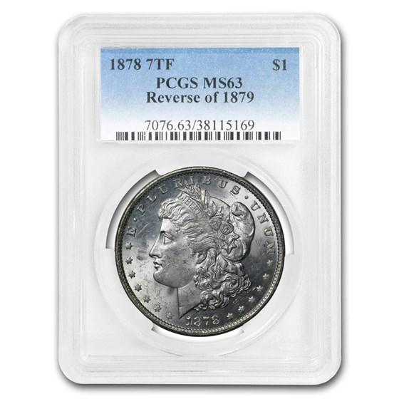1878 Morgan Dollar 7 TF Rev of 79 MS-63 PCGS