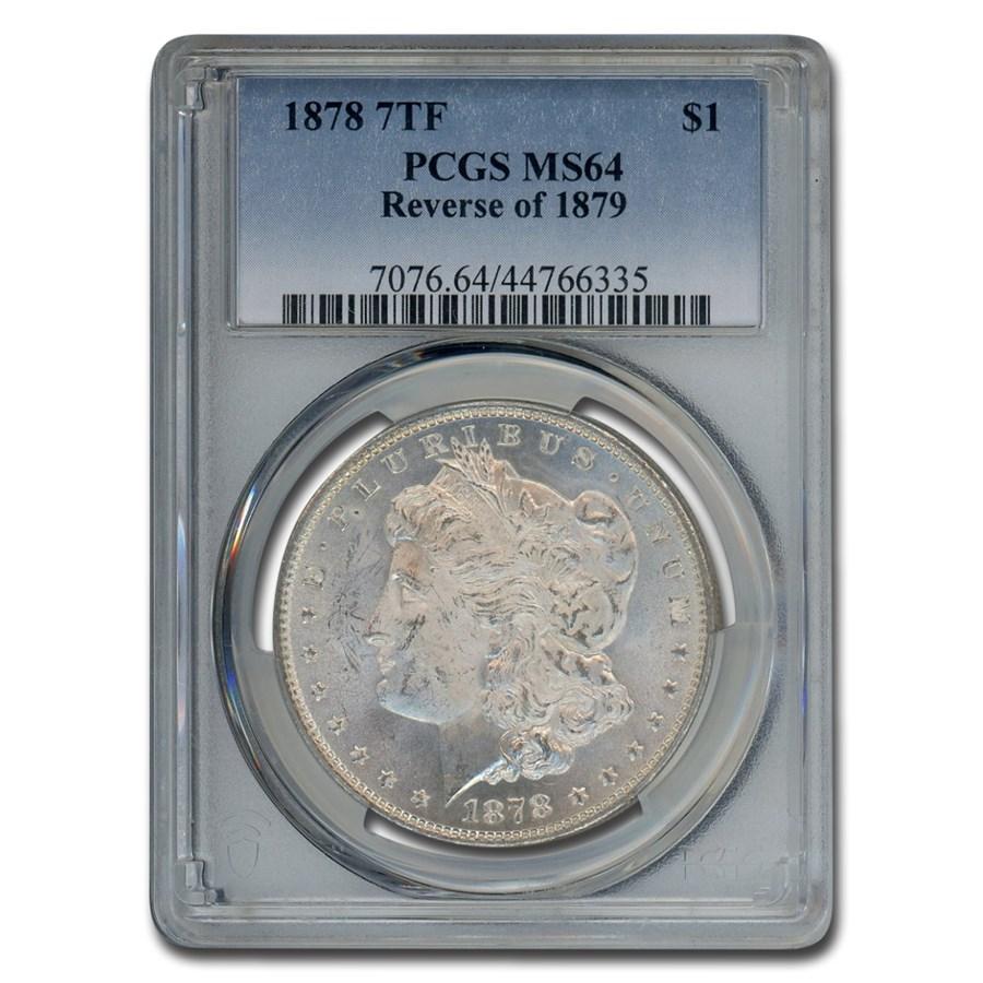 1878 Morgan Dollar 7 TF Rev of 79 MS-64 PCGS