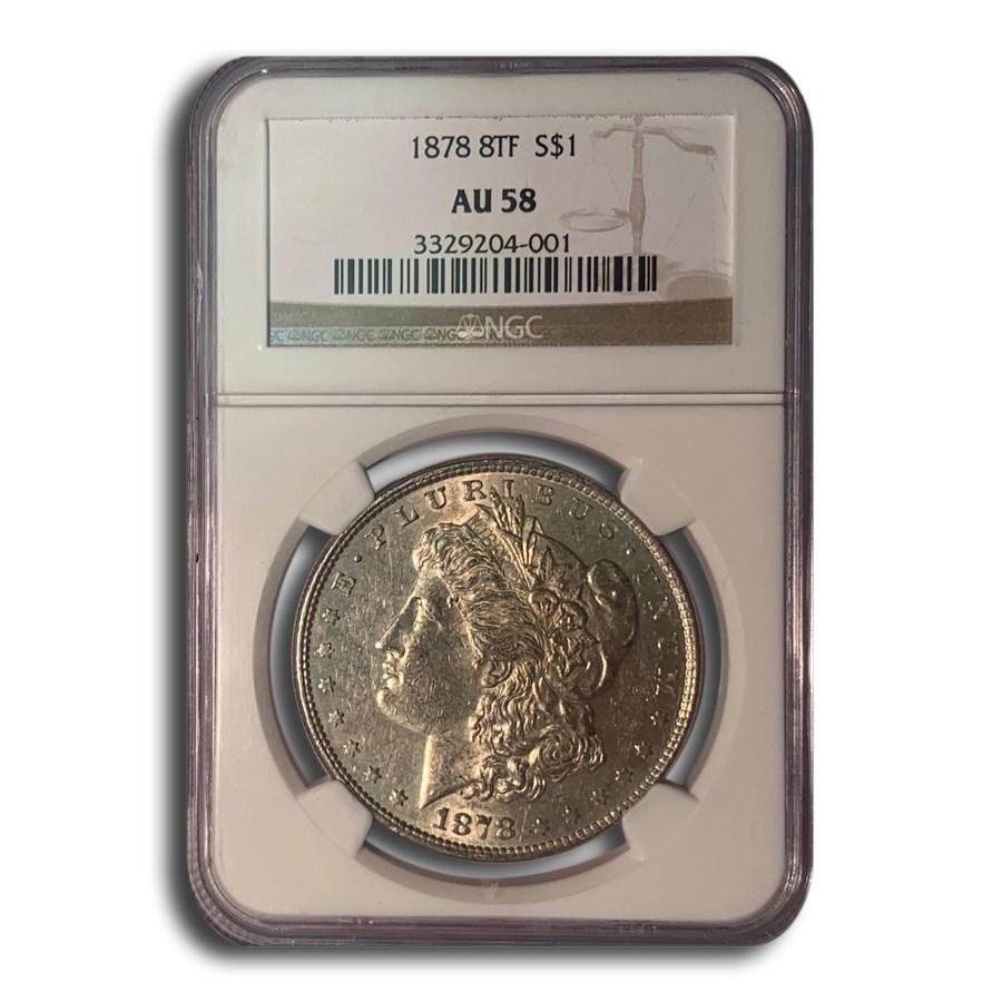 1878 Morgan Dollar 8 TF AU-58 NGC