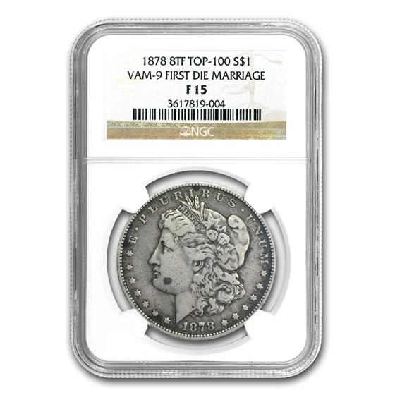 1878 Morgan Dollar 8 TF Fine-15 NGC (VAM-9, Top-100)
