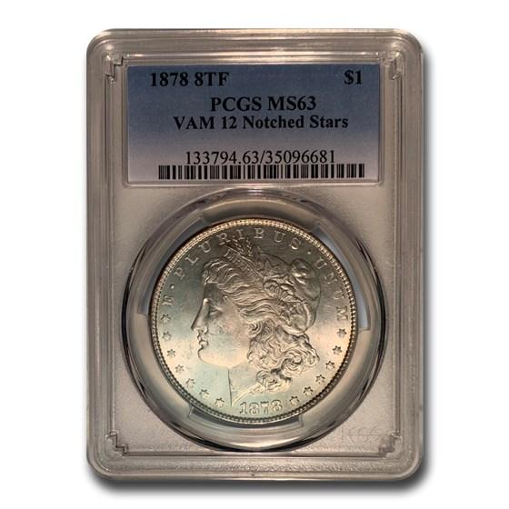 1878 Morgan Dollar 8 TF MS-63 PCGS (VAM-12 Notched Stars)