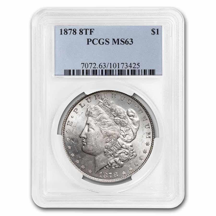 1878 Morgan Dollar 8 TF MS-63 PCGS