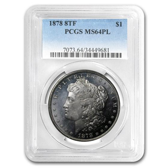 1878 Morgan Dollar 8 TF MS-64 PL PCGS