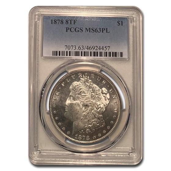 1878 Morgan Dollar 8 TF PL MS-63 PCGS