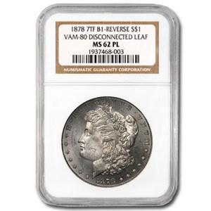 1878 Morgan Dollar MS-62 PL NGC (VAM-8, Disconnected Leaf)