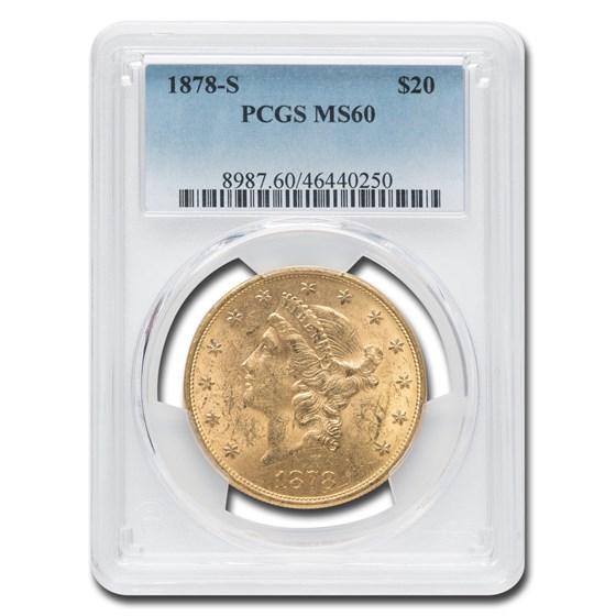 1878-S $20 Liberty Gold Double Eagle MS-60 PCGS