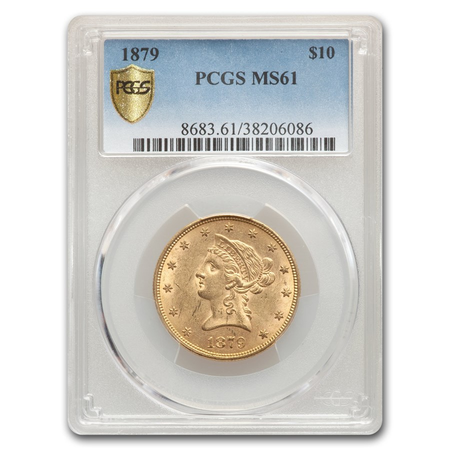 1879 $10 Liberty Gold Eagle MS-61 PCGS