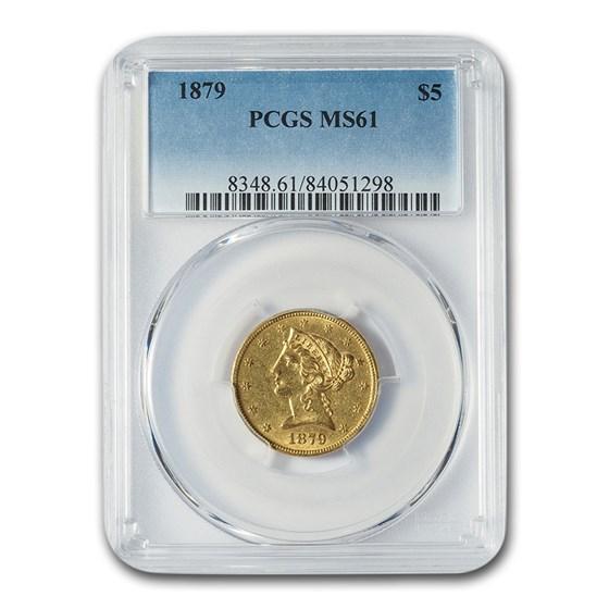 1879 $5 Liberty Gold Half Eagle MS-61 PCGS
