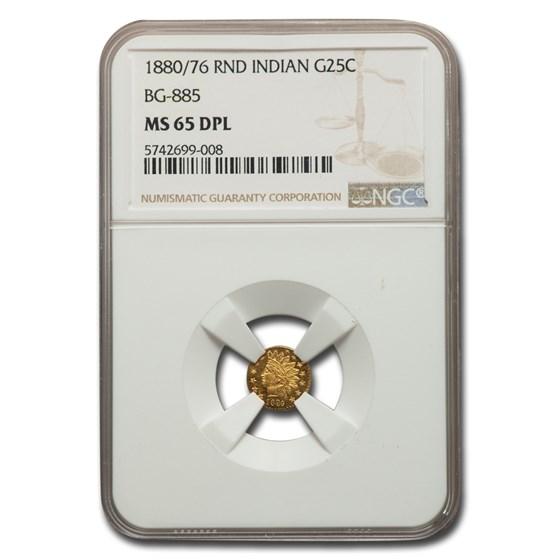 1880/76 Indian Round 25 Cent Gold MS-65 NGC (DPL, BG-885)