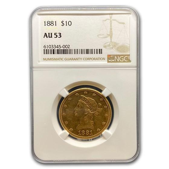 1881 $10 Liberty Gold Eagle AU-53 NGC