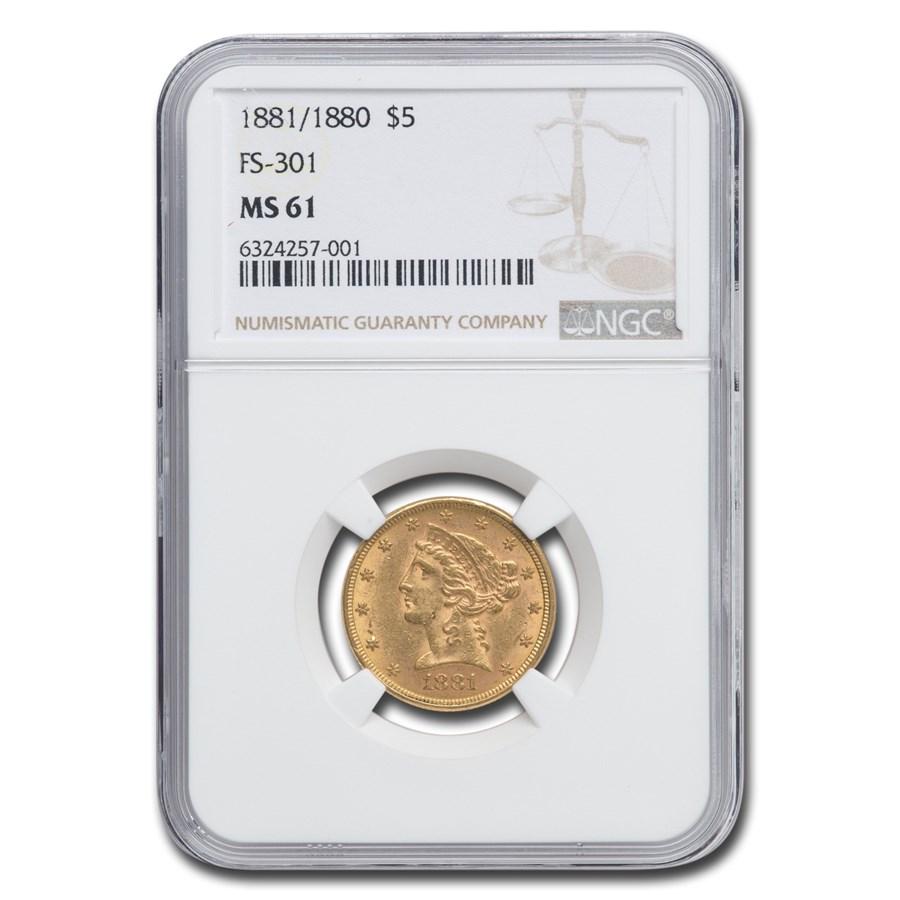 1881/1880 $5 Liberty Gold Half Eagle MS-61 NGC (FS-301)