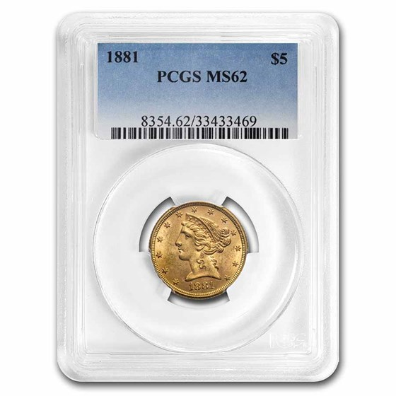 1881 $5 Liberty Gold Half Eagle MS-62 PCGS