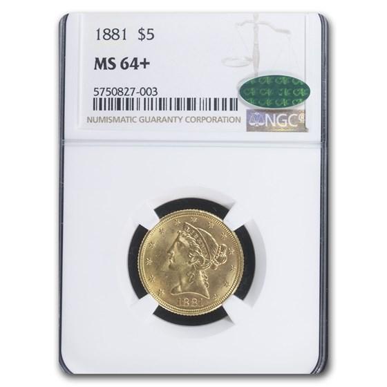 1881 $5 Liberty Gold Half Eagle MS-64+ NGC CAC