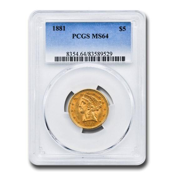 1881 $5 Liberty Gold Half Eagle MS-64 PCGS