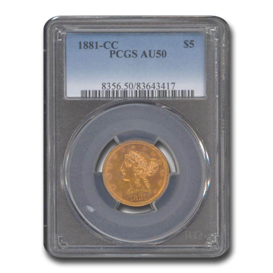1881-CC $5 Liberty Gold Half Eagle AU-50 PCGS