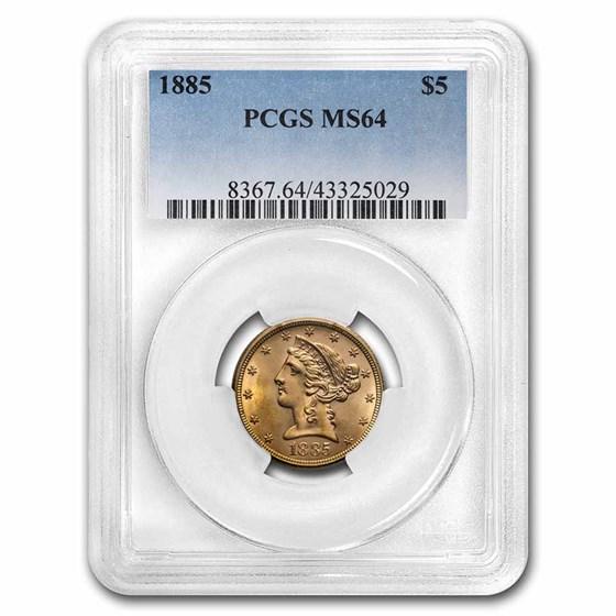 1885 $5 Liberty Gold Half Eagle MS-64 PCGS