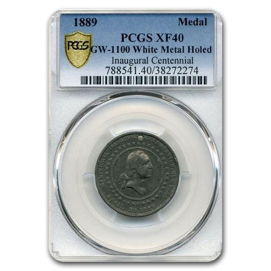1889 Washington Inauguration Medal XF-40 PCGS (White Metal)
