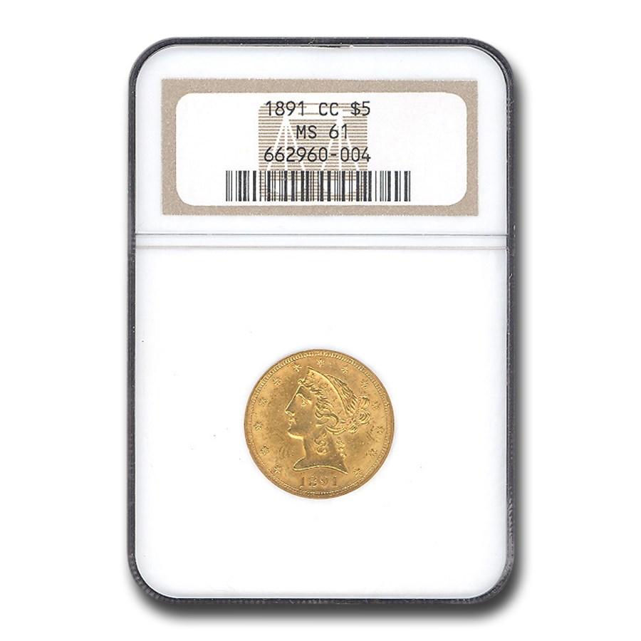 1891-CC $5 Liberty Gold Half Eagle MS-61 NGC