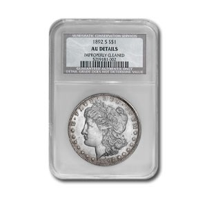 1892-S Morgan Dollar AU DETAILS NCS (Improperly Cleaned)