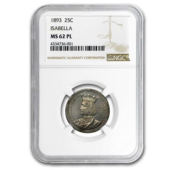 1893 Isabella Quarter MS-62 PL NGC