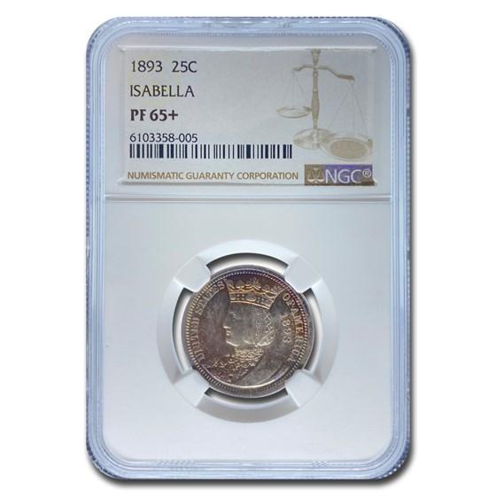 1893 Isabella Quarter PF-65+ NGC