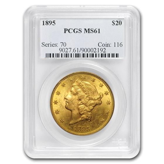 1895 $20 Liberty Gold Double Eagle MS-61 PCGS