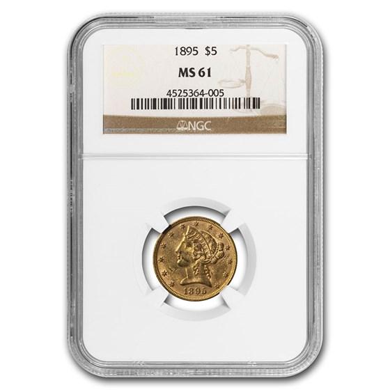 1895 $5 Liberty Gold Half Eagle MS-61 NGC