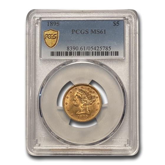 1895 $5 Liberty Gold Half Eagle MS-61 PCGS