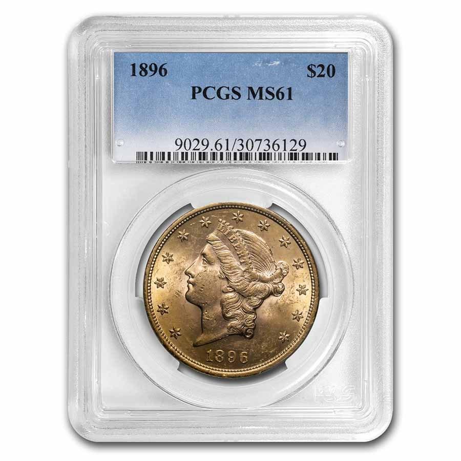 1896 $20 Liberty Gold Double Eagle MS-61 PCGS