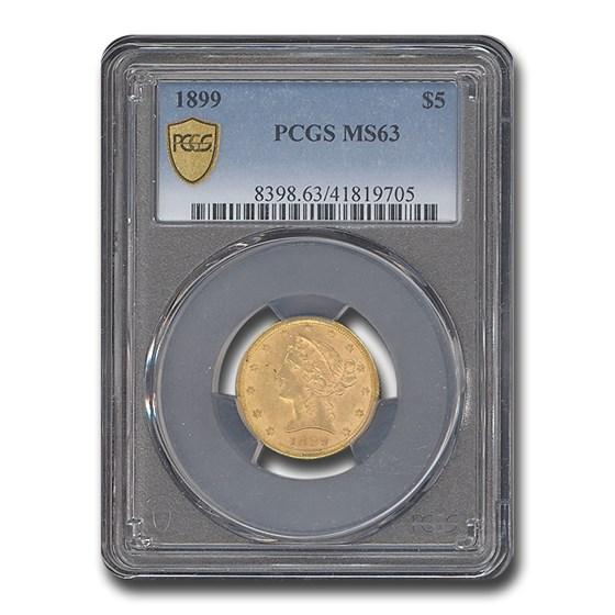 1899 $5 Liberty Gold Half Eagle MS-63 PCGS