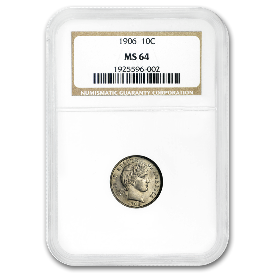1906 Barber Dime MS-64 NGC