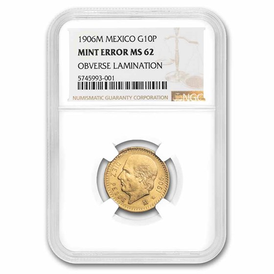 1906 Mexico Gold 10 Pesos MS-62 NGC (Obverse Lamination)