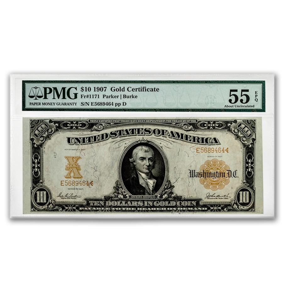 1907 $10 Gold Certificate AU-55 EPQ PMG