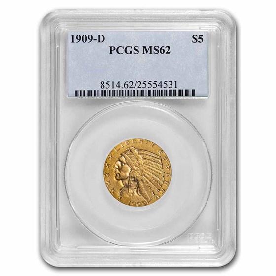 1909-D $5 Indian Gold Half Eagle MS-62 PCGS