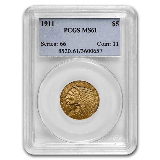 1911 $5 Indian Gold Half Eagle MS-61 PCGS