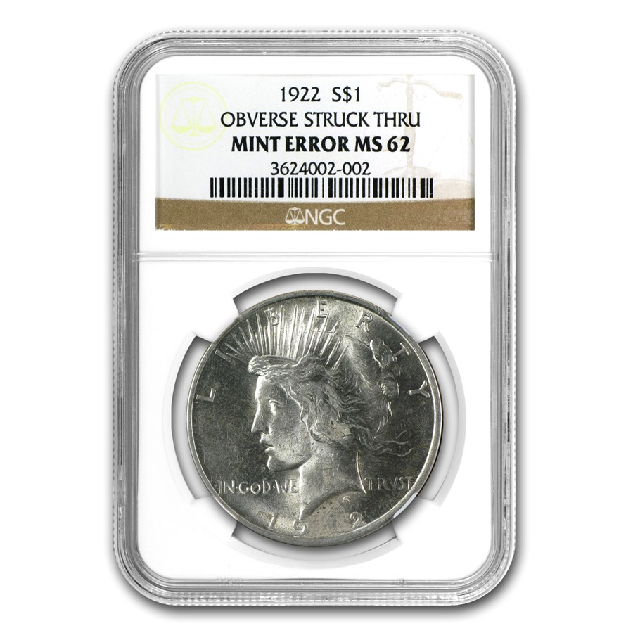 1922 Peace Dollar MS-62 NGC (Struck Thru Grease Error)