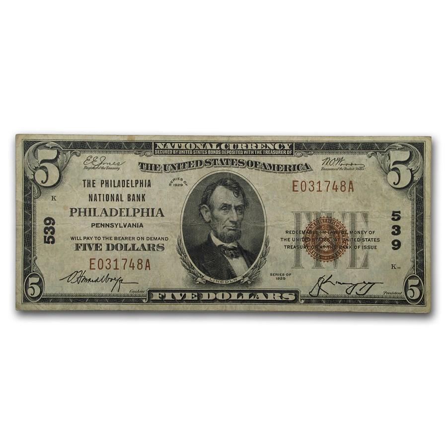 1929 Type 1 $5 Philadelphia, PA Very Fine (CH#539)