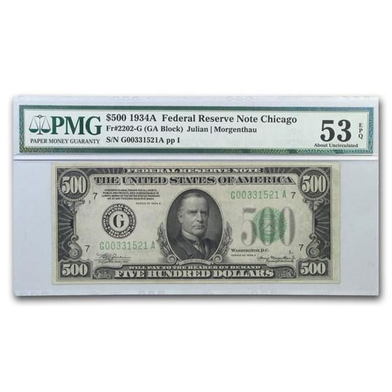 1934-A (G-Chicago) $500 FRN AU-53 EPQ PMG