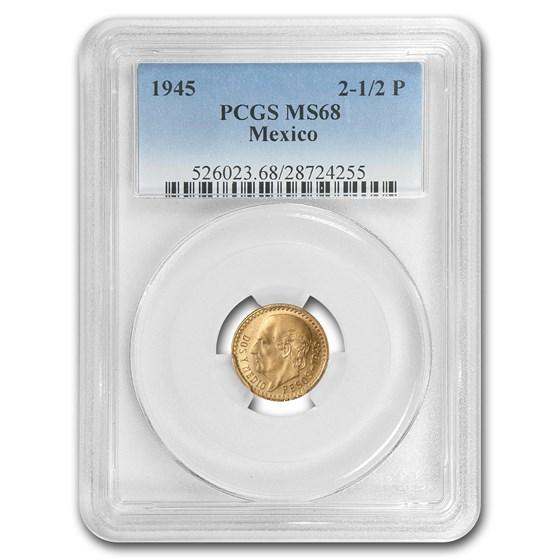 1945 Mexico Gold 2 1/2 Pesos MS-68 PCGS